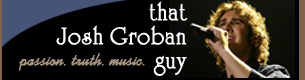 That Josh Groban Guy
